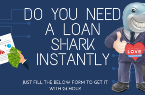 need a loan shark